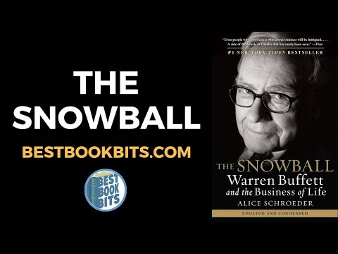 the-snowball:-warren-buffett-and-the-business-of-life-by-alice-schroeder-book-summary