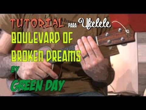 Boulevard Of Broken Dreams (GREEN DAY) - Tutorial UKELELE
