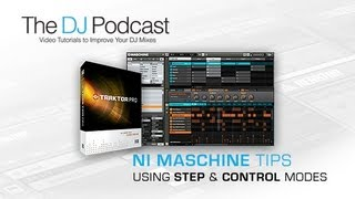 Creating Sequences Using Step Control Modes in Maschine Projects - With The DJ Podcast