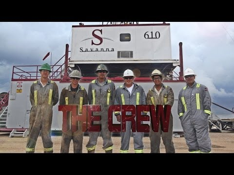 The Rig Crew - Savanna Drilling USA