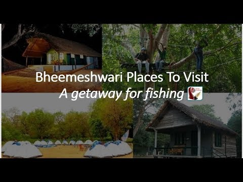 Places To Visit In Bheemeshwari    Picnic Spot & Tourist Attraction   Karnataka Tourism India Travel