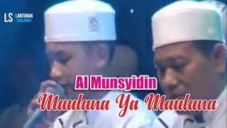 Download lagu Maulana Ya Maulana cover by Al Munsyidin Lantunan Sholawat MP3