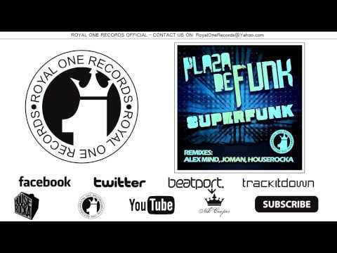 Plaza De Funk - Superfunk (Joman Remix PREVIEW) mp3