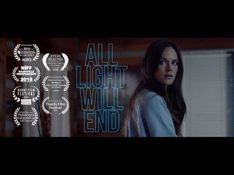 All Light Will End trailer