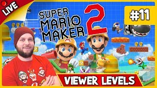 🔴 Super Mario Maker 2 - Viewer Levels, Endless Mode & Some Multiplayer! - LIVE STREAM [#11]