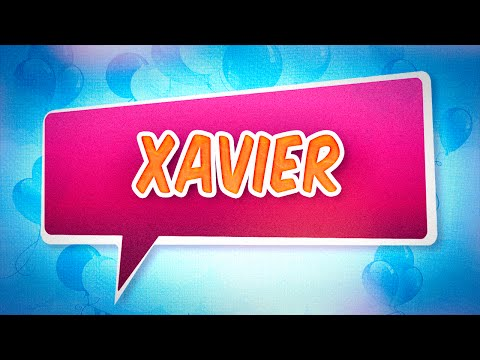 Carte Joyeux Anniversaire Xavier.Joyeux Anniversaire Xavier Youtube