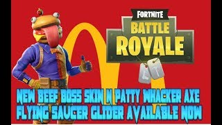 FORTNITE NEW UPDATE NEW BEEF BOSS SKIN N PATTY WHACKER AXE N FLYING SAUCER GLIDER AVAILABLE NOW