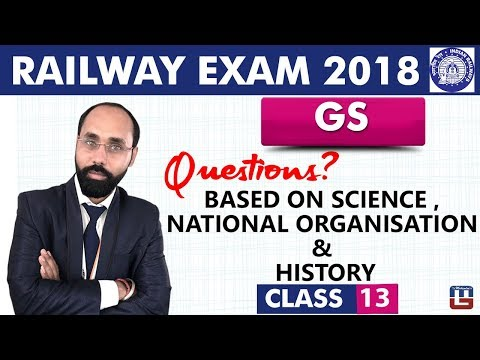 Questions | Science | National Org | History | GS | Class 13 | Railway ALP / Group D | Live at 10 PM