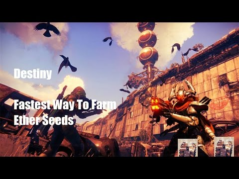 Destiny: Fastest way to Farm Ether Seeds Guide