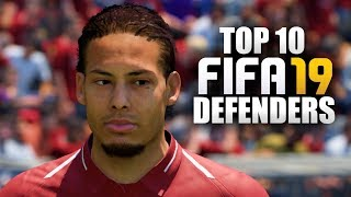 RANKING THE TOP 10 BEST DEFENDERS ON FIFA 19 ULTIMATE TEAM (GOLD CARDS ONLY)