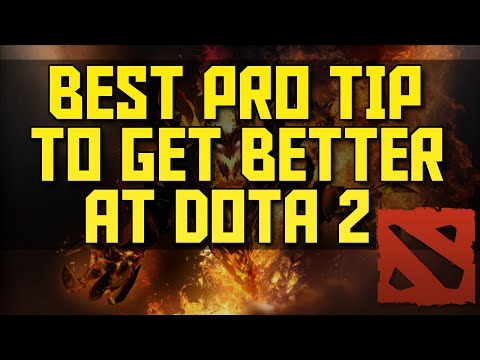 The #1 Best Pro Tip to Increase Your MMR in Dota 2 | Best Tip to get Better at Dota 2