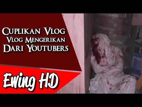 5 Cuplikan Vlog Mengerikan dari Para Youtubers   #MalamJumat - Eps. 39