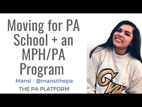 Moving For PA School And Choosing An MPH/PA Program With Mansi