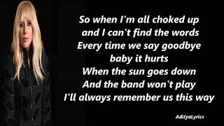 Lady Gaga Always Remember Us This Way Lyrics