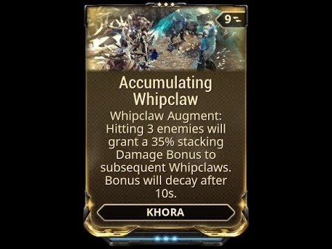 WARFRAME - Khora: Accumulating Whipclaw (Augment)