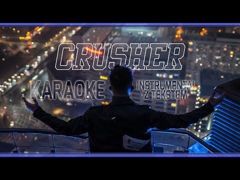 (KARAOKE) KACPER BLONSKY - CRUSHER (INSTRUMENTAL + TEKST)