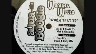 "WOMINA WELLS ""WORK THAT 95"""