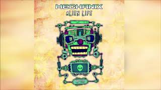 Mechanix - Alien Life ᴴᴰ