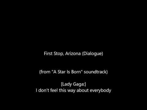 Lady Gaga - First Stop, Arizona (Dialogue)