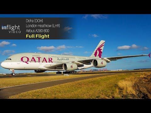 Qatar Airways Airbus A380 Full Flight: Doha to London Heathrow