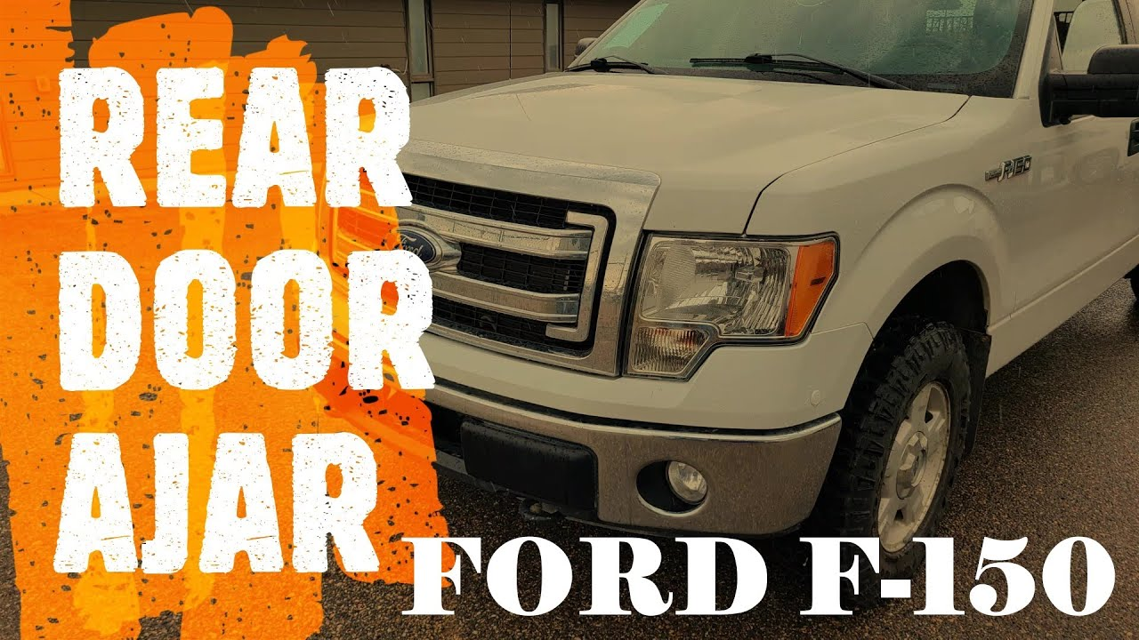 Ford F 150 Rear Door Ajar Message Easy Fix 2009 2014 Youtube