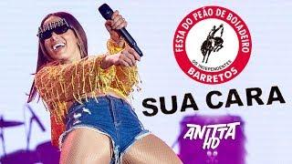 Baixar Anitta SUA CARA Ao Vivo na Festa do Peão de Barretos 2018