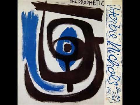 Herbie Nichols - The Prophetic Herbie Nichols Vol. 1