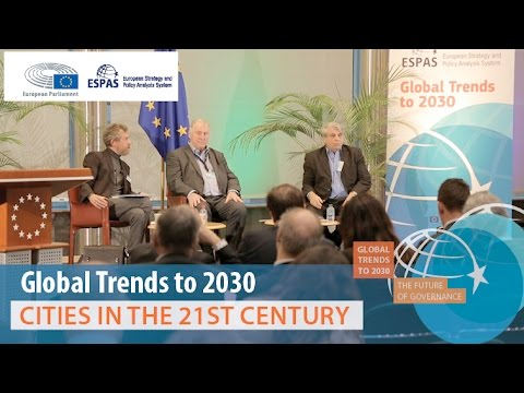 ESPAS Global Trends to 2030, Cities in the 21st Century Panel, 17 November 2016