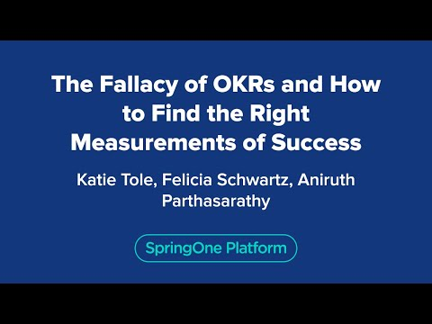 Katie Tole: The fallacy of OKRs and how to find the right measurements of success