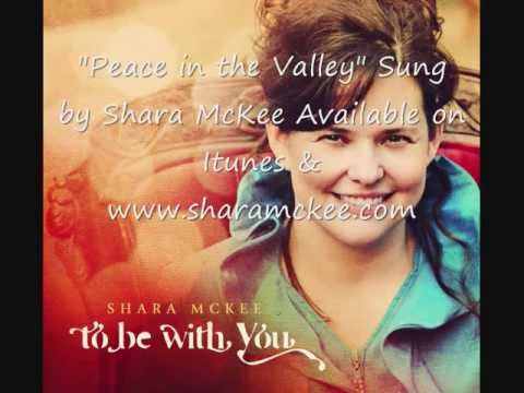 Peace in the Valley by Shara McKee