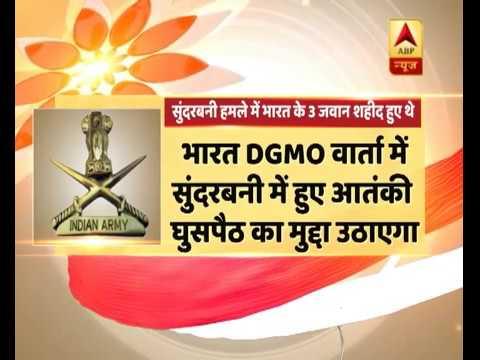 India-Pak to hold DGMO level talks today; Sundarbani infiltration matter to be raised