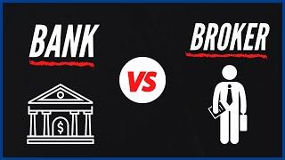 Bank vs. Mortgage Broker
