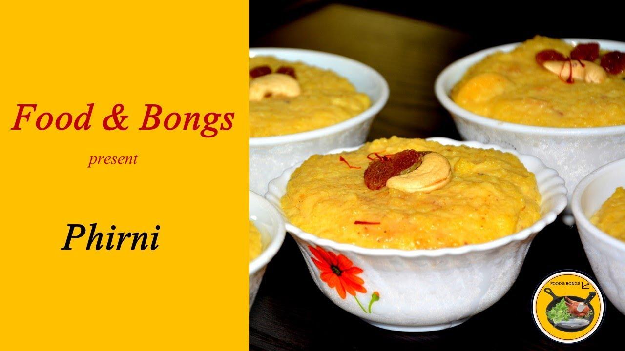 Phirni Recipe | Firni | Rice Phirni Sweet Recipe | Cooking Recipe-13 | Food & Bongs