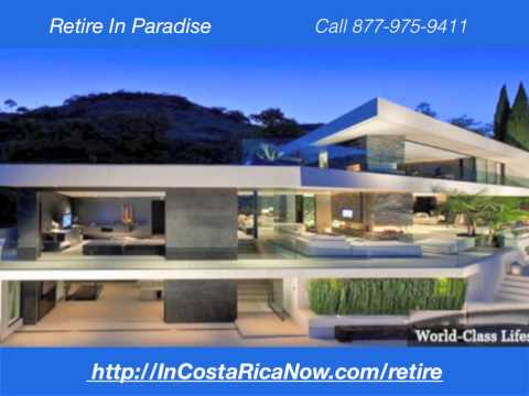 Property For Sale In Costa Rica | 877-975-9411 | Houses For Sale Costa Rica | Best | Retire | Invest