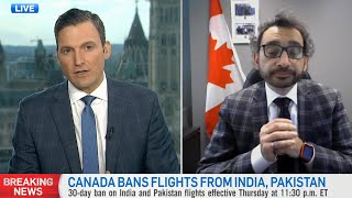 Canada banned direct flights from India. The transportation minister explains why | COVID-19 crisis