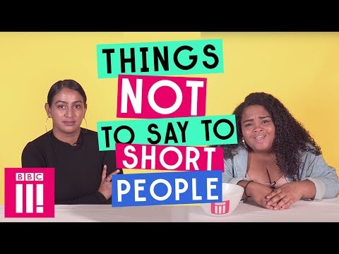 Things Not To Say To Short People