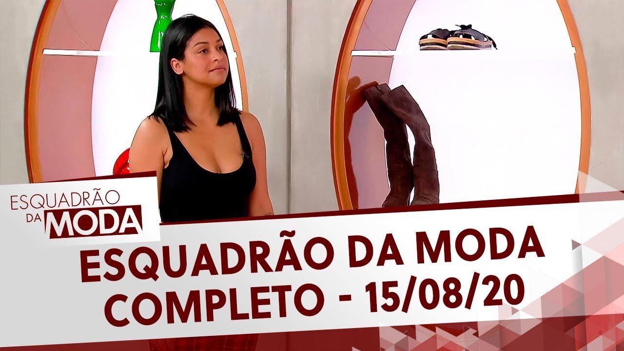 Esquadrão da Moda (15/08/20) | Completo