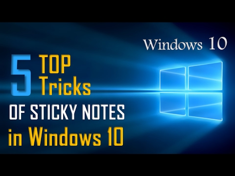 Top 5 Sticky Notes Tricks On Windows 10 | Windows 10 Secrets