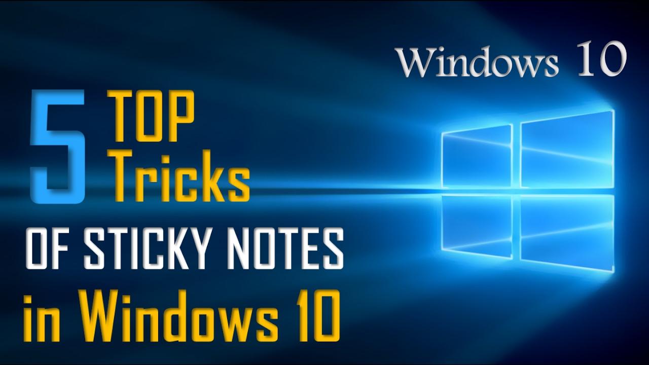 sticky notes default location windows 10