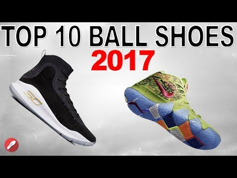 Top 10 Best Performing Basketball Shoes of 2017!