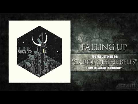 Клип Falling Up - Carol Of The Bells