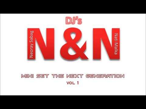 DJ Nati Malka - Mini Set The Next Generation (Vol.1)