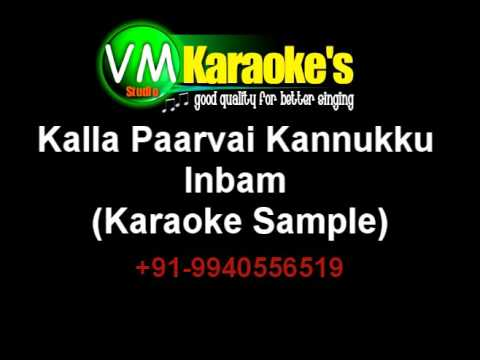 Kalla Paarvai Kannukku Inbam Karaoke