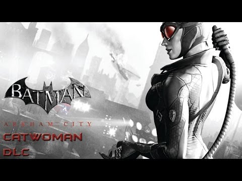 Arkham city catwoman dlc not working