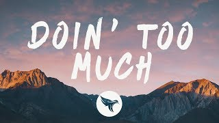 SAYGRACE - Doin' Too Much (Lyrics)