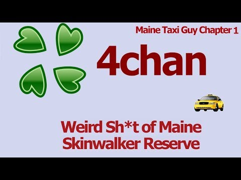 Maine Taxi Guy Chapter 1 : Skinwalker Reservation