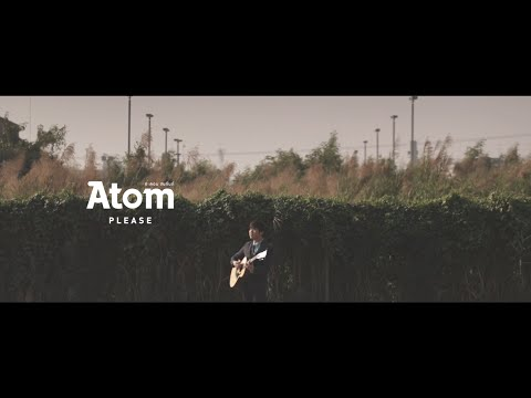 """PLEASE"" - Atom ชนกันต์【OFFICIAL TEASER 】"