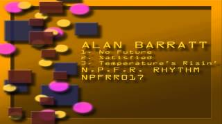Alan Barratt - No Future E.P. - NPFR Rhythm