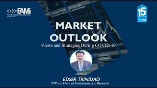 FAMI - Market Outlook Views and Strategies during COVID-19