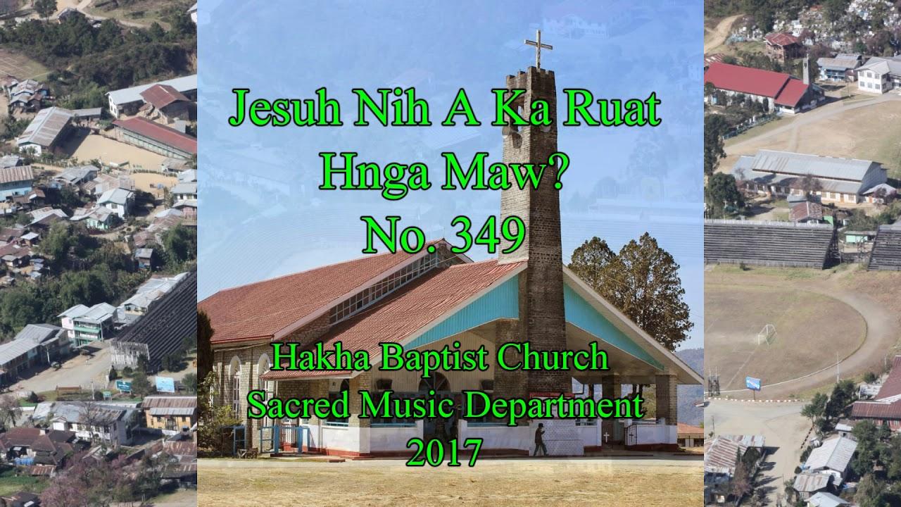 Download Jesuh Nih A Ka Ruat Hnga Maw  Hlabu 349 (HBC SMD Hymn Vol. 1)